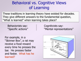 Behavioral vs. Cognitive Theory