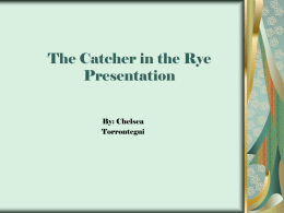 Catcher in the Rye Presentation