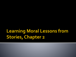 Learning Moral Lessons from Stories, Chapter 2