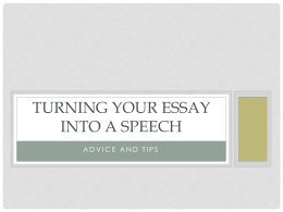 Turning your ESSAY into a SPEECH