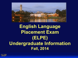 ENGLISH LANGUAGE PLACEMENT EXAM (ELPE) FALL, 2004