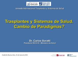 Trasplantes y Sistemas de Salud: Cambio de Paradigmas
