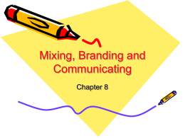 Mixing, Branding & Communicating