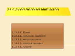 11.0.0.los dogmas marianos