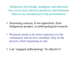 On Reconciling Indigenous and Western Forms of Education