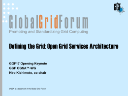 Defining the Grid: An Introduction to OGSA