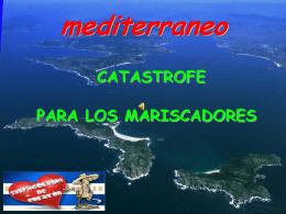 mediterraneo CATASTROFE PARA LOS MARISCADORES