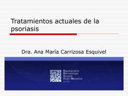 Tratamientos actuales de la psoriasis