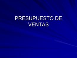 PRESUPUESTO DE VENTAS - presupuestos empresariales
