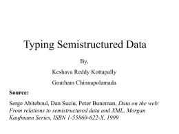 Typing Semistructured Data