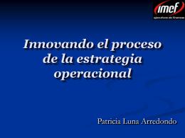 Innovando el proceso de la estrategia operacional