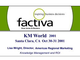 Factiva Forum 2001 - Information Today, Inc.