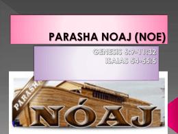 PARASHA NOAJ (NOE) - Kehila Mesianica La Roca