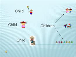 Child // children