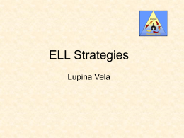 ELL Strategies Lupina Vela - Oregon Reading First Center