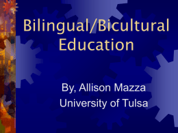 Bilingual/Bicultural Education