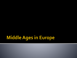 Chapter 13: Middle Ages in Europe