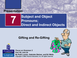 Subject and Object Pronouns: Direct and Indirect Object