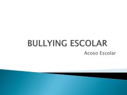 BULLYING ESCOLAR - Colegio Gabriela Brimmer