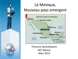 Le Mexique, le nouveau paya emergent