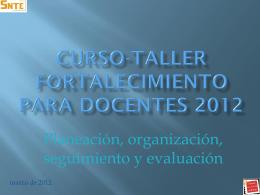 CURSO-TALLER FORTALECIMIENTO PARA DOCENTES 2011