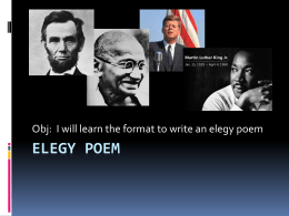 ELEGY POEM - Mrs. Morgan's Language Arts Class