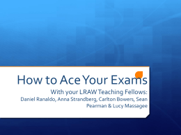 How to Ace Your Exams - Charleston School of Law