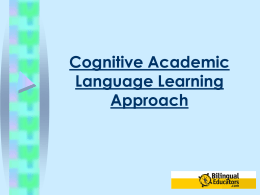The Cognitive Academic Language Learning Approach for