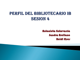 PERFIL DEL BIBLIOTECARIO IB SESION 4