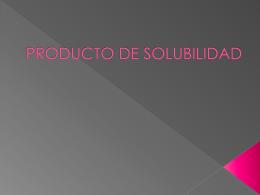 PRODUCTO DE SOLUBILIDAD - Real Instituto de Jovellanos