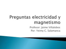 Preguntas electricidad y magnetismo