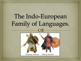 The Indo-European Family of Languages.