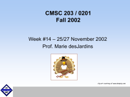 CMSC 203 / 0202 Fall 2002 - Computer Science and