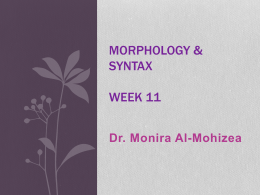 Morphology & Syntax week 8