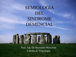 SEMIOLOGIA DEL SINDROME DEMENCIAL