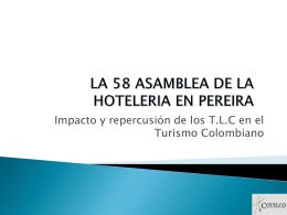 LA 58 ASAMBLEA DE LA HOTELERIA EN PEREIRA