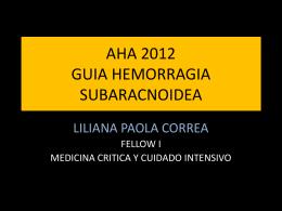 AHA 2012 GUIA HEMORRAGIA SUBARACNOIDEA