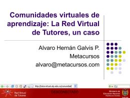 Comunidades Virtuales de aprendizaje, estudio de caso: la