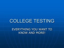COLLEGE TESTING