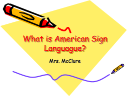 What is American Sign Languague?
