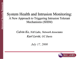 System Health and Intrusion Monitoring: A New Approach …