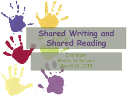 Shared Writing and Shared Reading