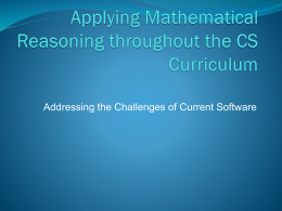 Applying Mathematical Reasoning throughout the CS …