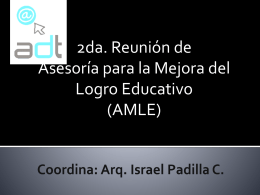Coordina: Arq. Israel Padilla C.