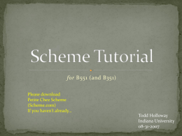 Scheme Tutorial (for Artificial Intelligence)