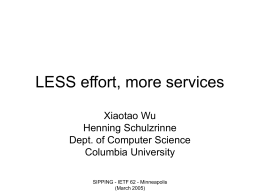 LESS efforts, more services