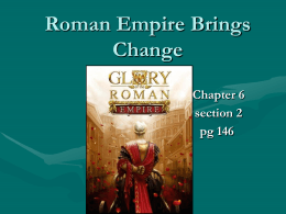 Roman Empire Brings Change