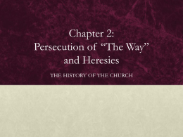 "Chapter 2: Persecution of ""The Way"" and Heresies"