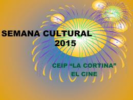 SEMANA CULTURAL 2015 - C.E.I.P. LA CORTINA (FABERO)