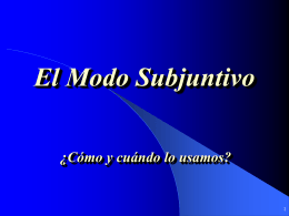 El Modo Subjuntivo - HOME - West Windsor